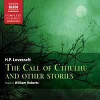 The Call of Cthulhu and Other Stories (unabridged)