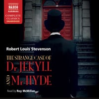 The Strange Case of Dr Jekyll and Mr Hyde, Markheim (unabridged)