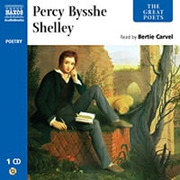 The Great Poets – Percy Bysshe Shelley (selections)