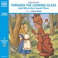 Through the Looking-Glass and What Alice Found There (abridged)