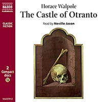 The Castle of Otranto  (abridged)
