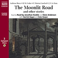 The Moonlit Road (selections)