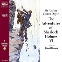 The Adventures of Sherlock Holmes – Volume VI (unabridged)