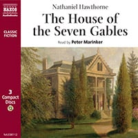 The House of the Seven Gables (abridged)