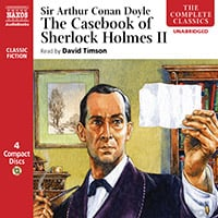 The Casebook of Sherlock Holmes – Volume II (unabridged)