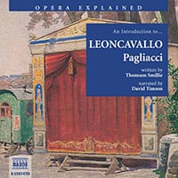 Opera Explained – Pagliacci (unabridged)