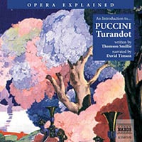 Opera Explained – Turandot (unabridged)