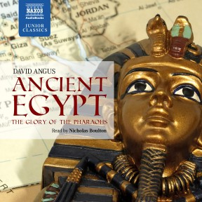 Ancient Egypt – The Glory of the Pharaohs (unabridged)