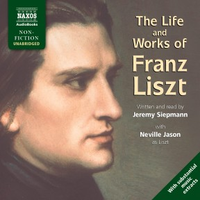 Life and Works of Liszt
