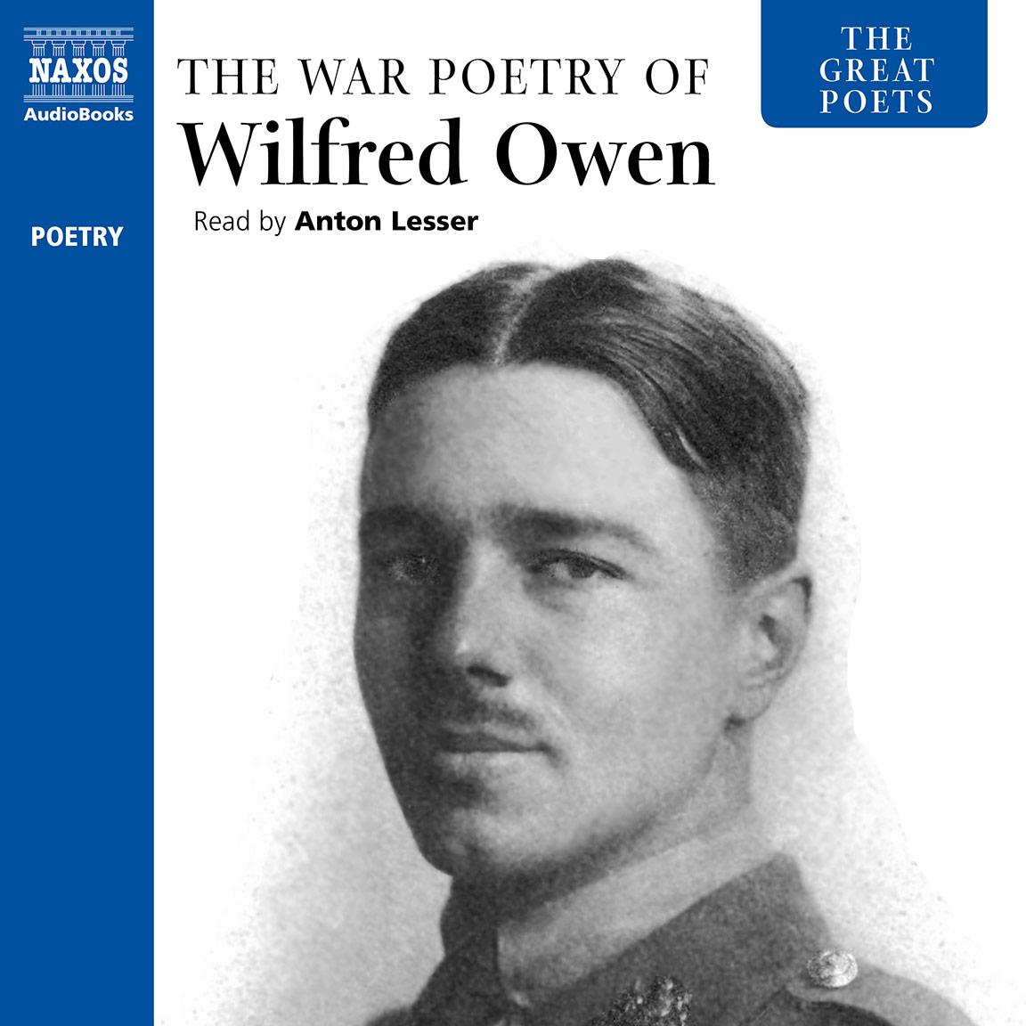 Great Poets: The War Poetry of Wilfred Owen