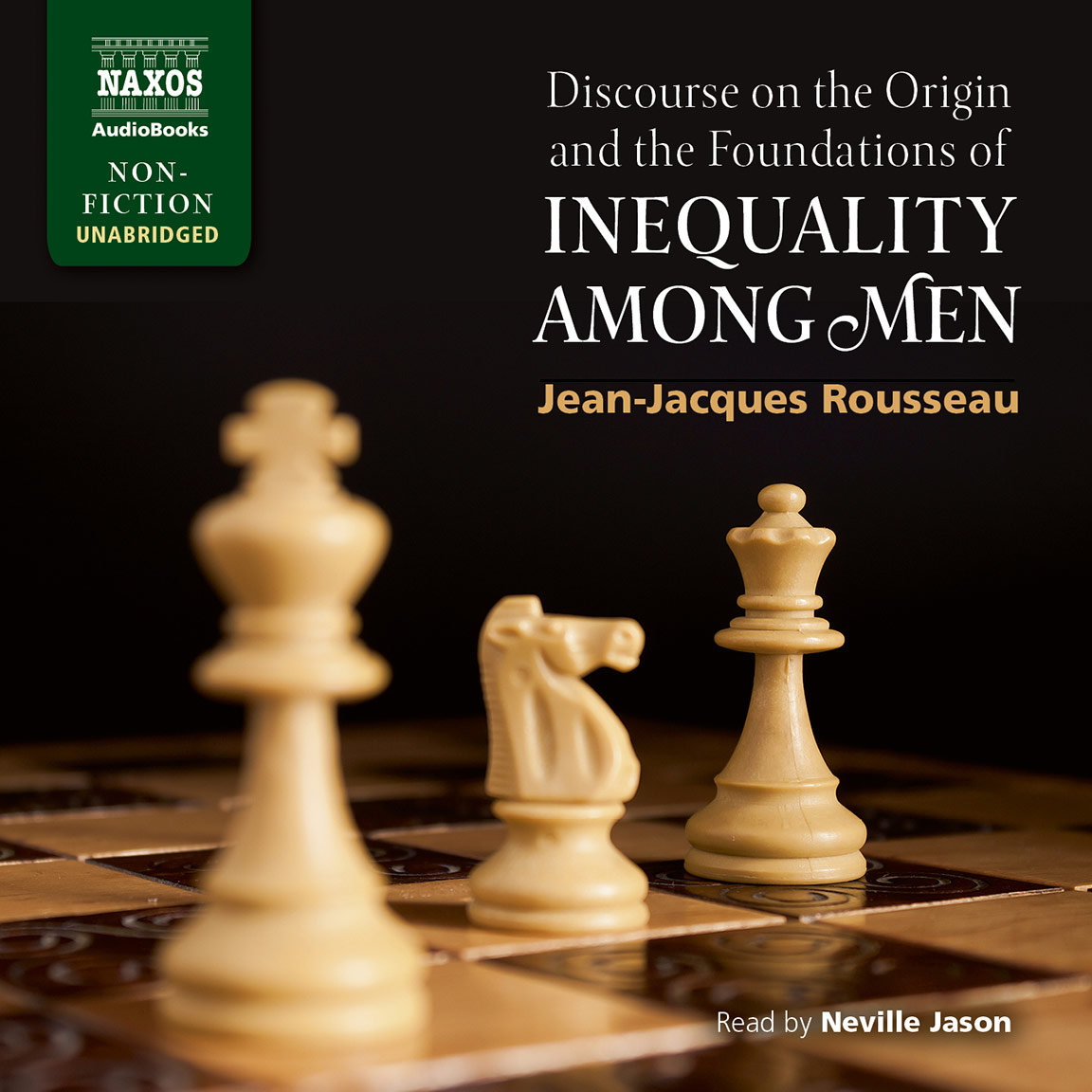 Discourse on the Origin and the Foundations of Inequality Among Men (unabridged)
