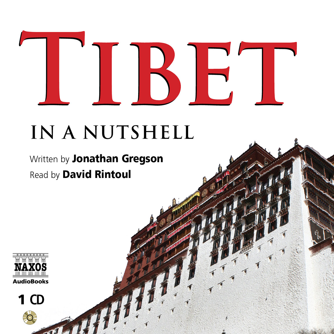 Tibet – In a Nutshell (unabridged)