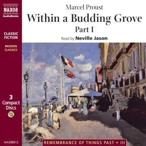 Within a Budding Grove – Part 1 (abridged)
