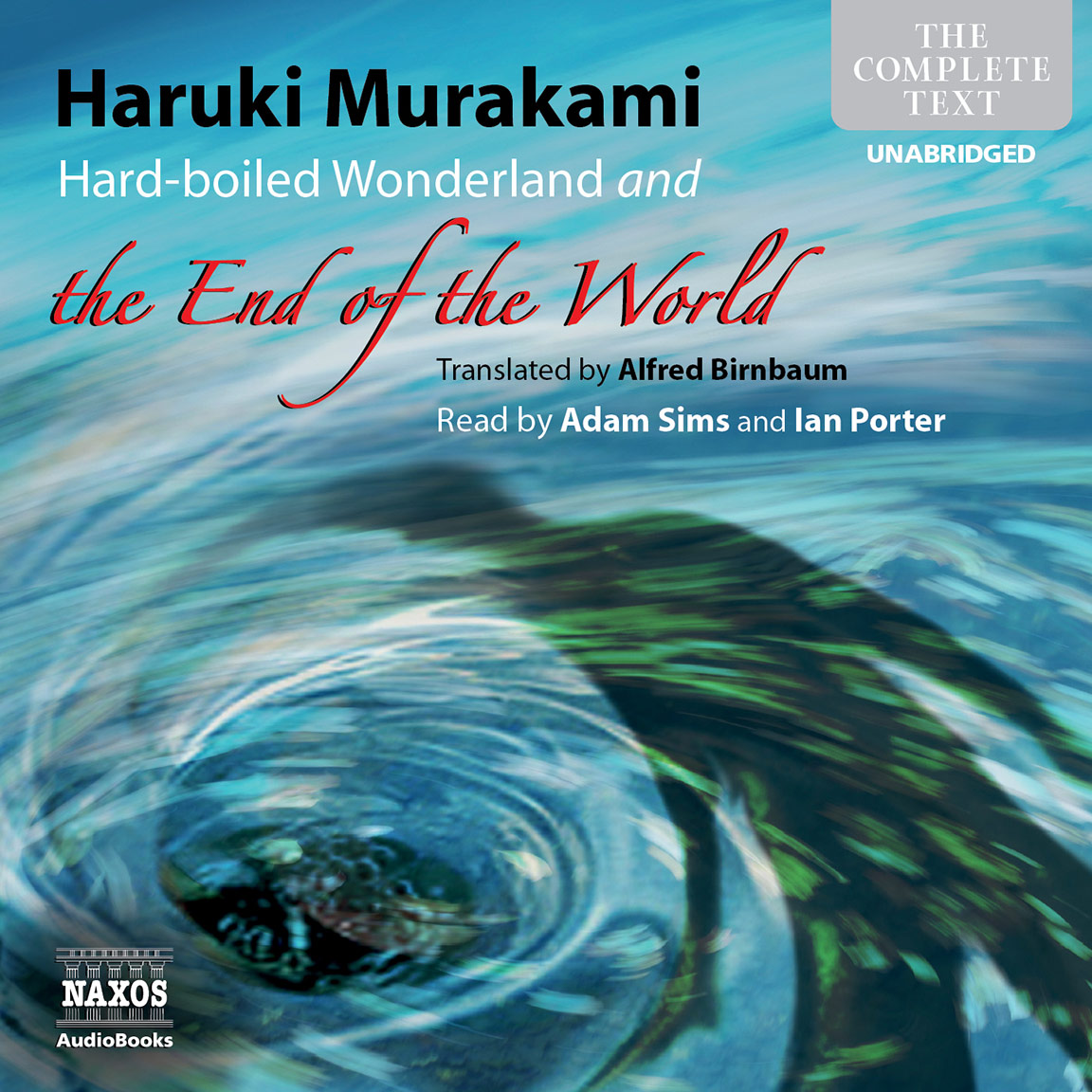 Hard-boiled Wonderland and the End of the World (unabridged)