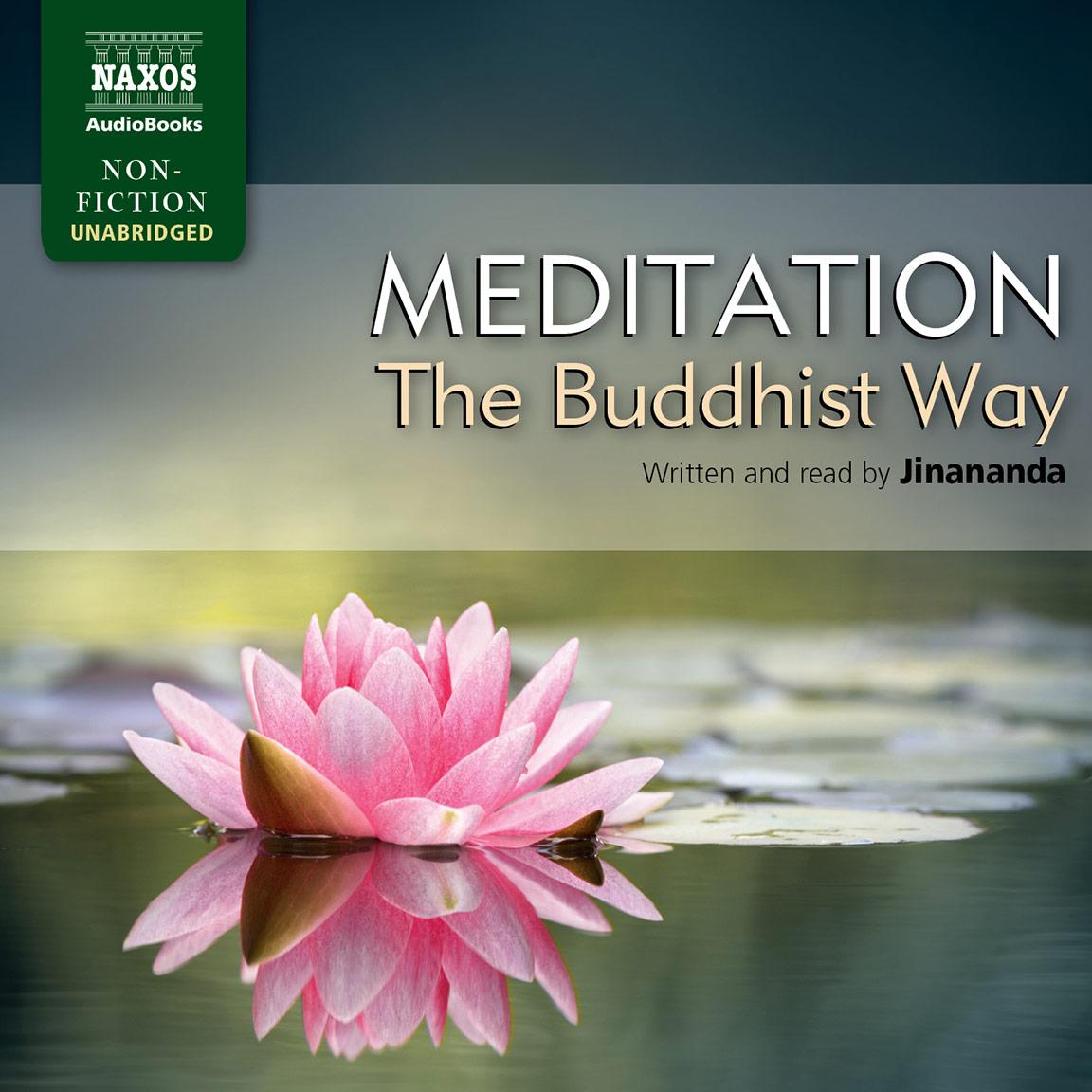 Meditation– The Buddhist Way (unabridged)