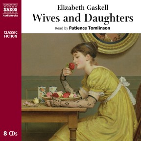 Wives and Daughters (abridged)