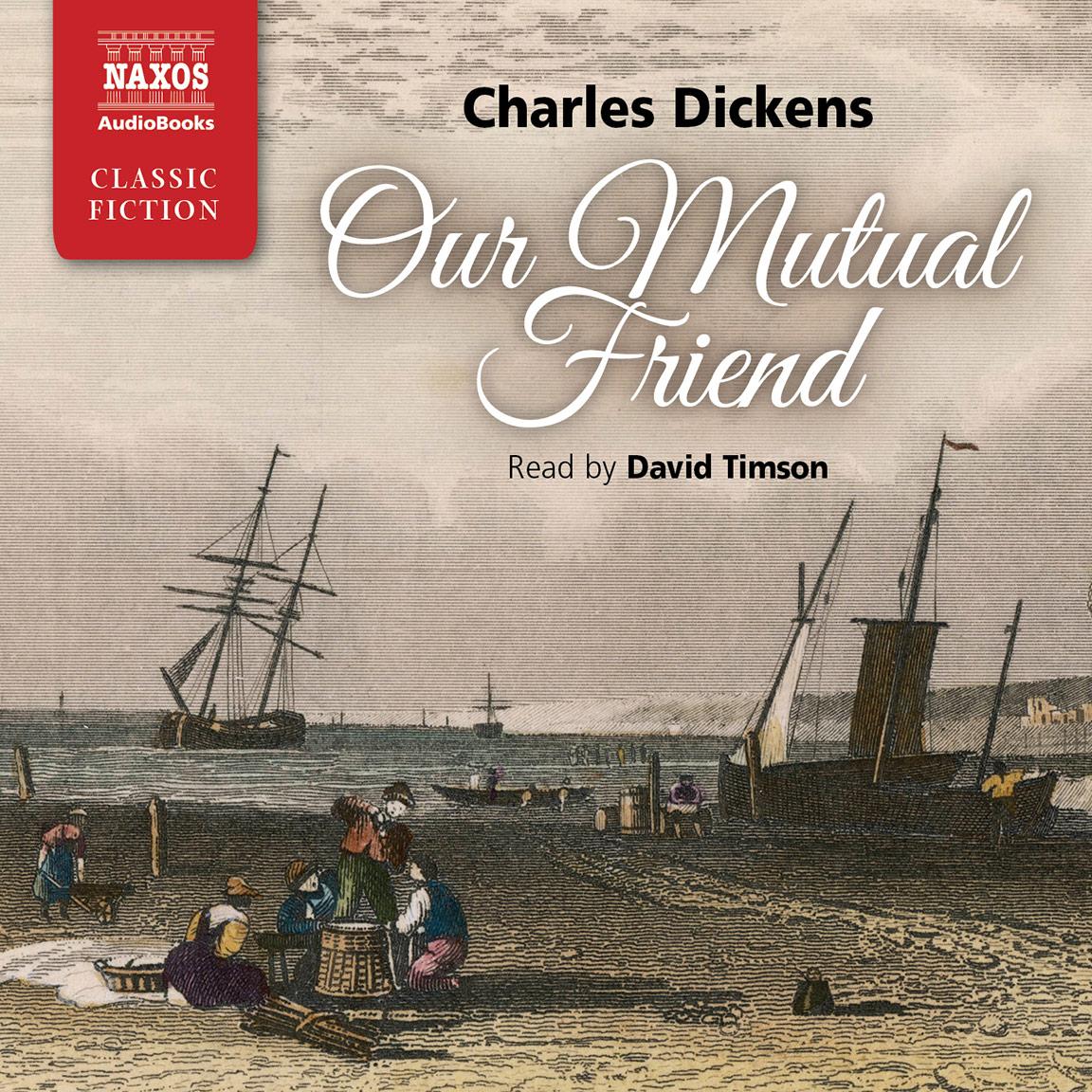 Our Mutual Friend (abridged)