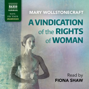 Vindication of the Rights of Women (unabridged)
