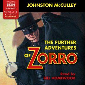 The Further Adventures of Zorro (unabridged)