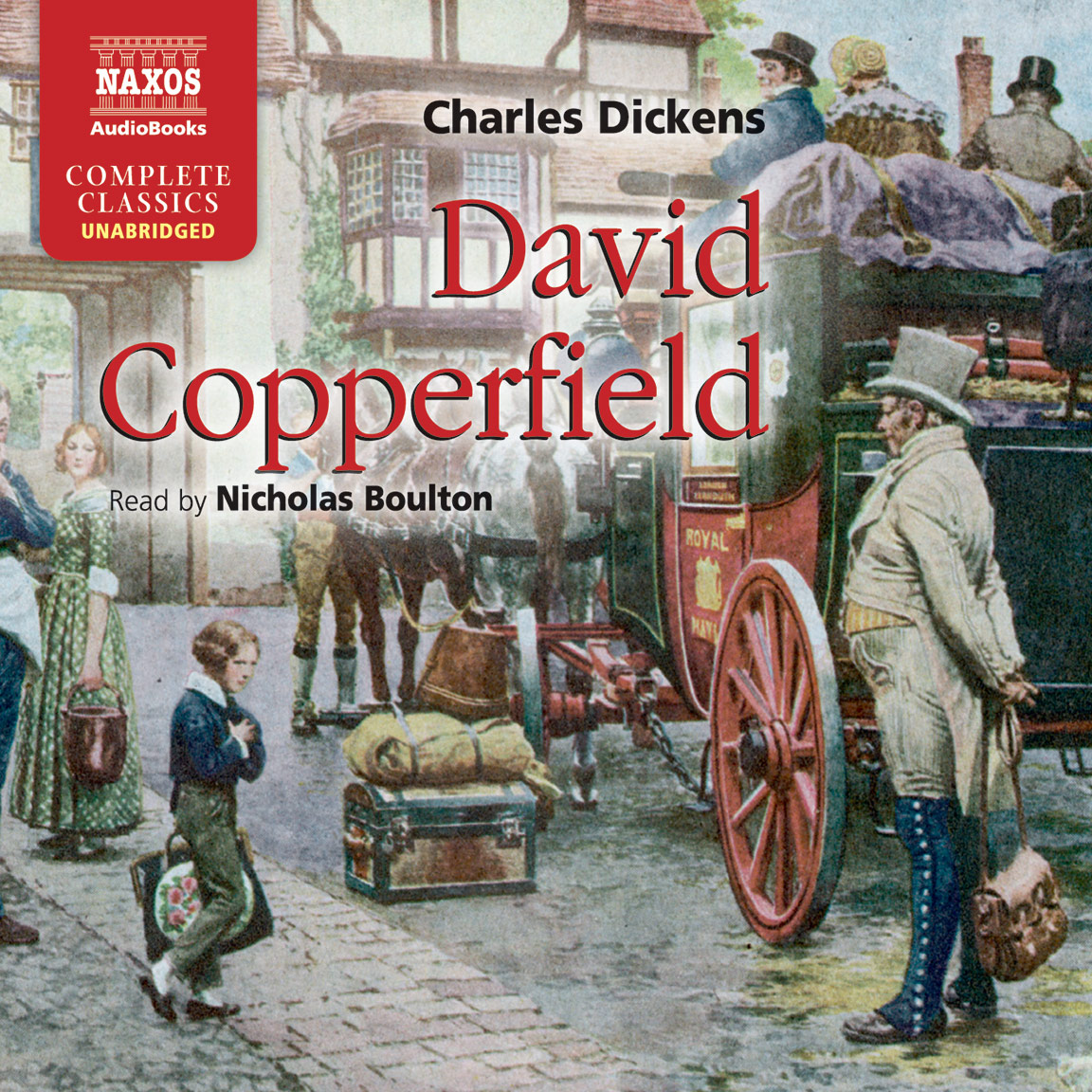 david copperfield abridged naxos audiobooks david copperfield unabridged