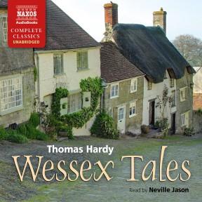 Wessex Tales (unabridged)