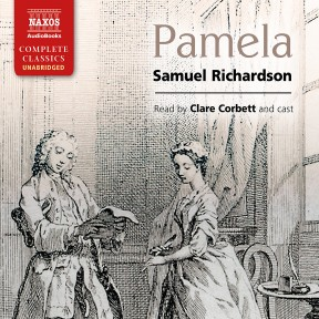 the importance of virtue in pamela a novel by samuel richardson Samuel richardson, in pamela or virtue rewarded, used the technique of letter-writing that was a different way of composing novels pamela important to pamela.