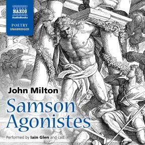 Samson Agonistes (unabridged)