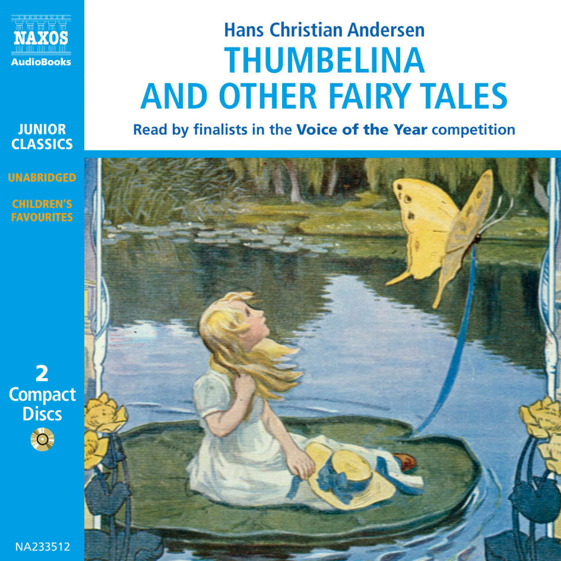 Thumbelina and other Fairy Tales (selections)