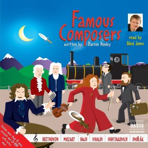 Famous Composers (unabridged)