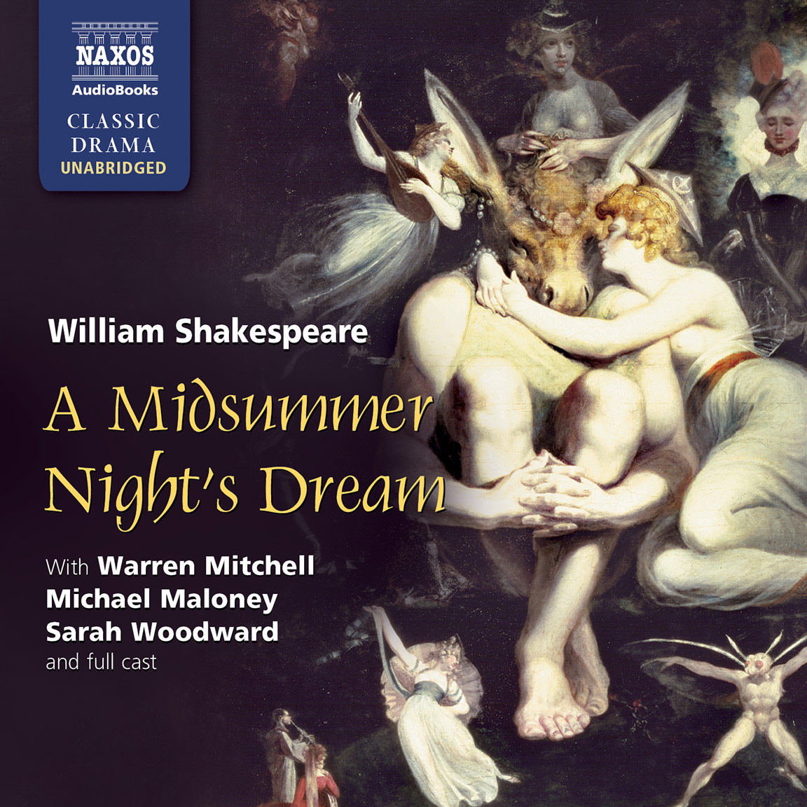 from shakespeare love selections naxos audiobooks midsummer night s dream