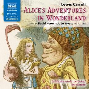 Alice's Adventures in Wonderland (unabridged) – Naxos ...