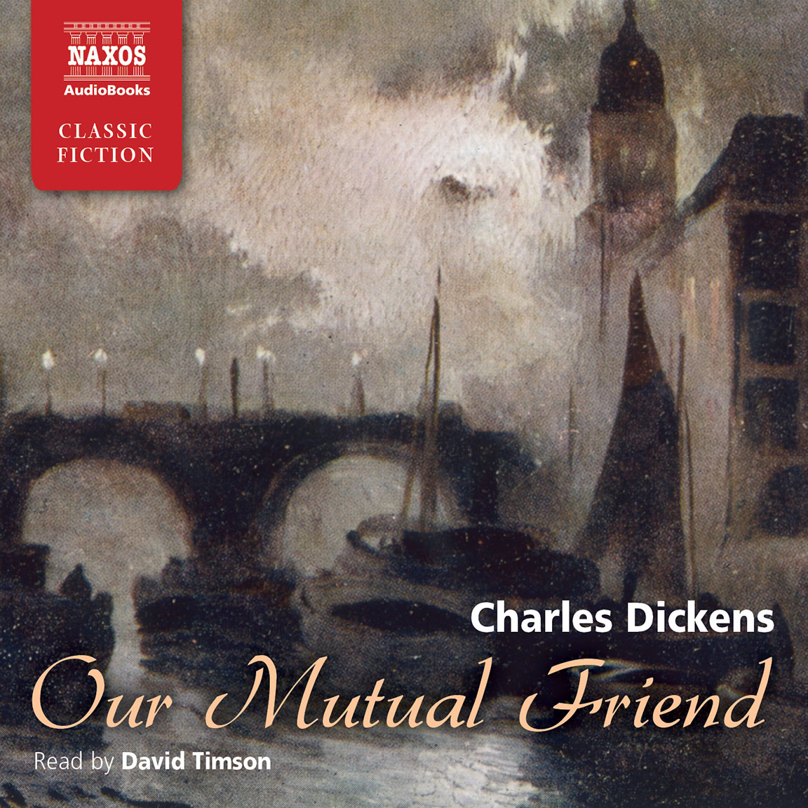 Our Mutual Friend (unabridged)