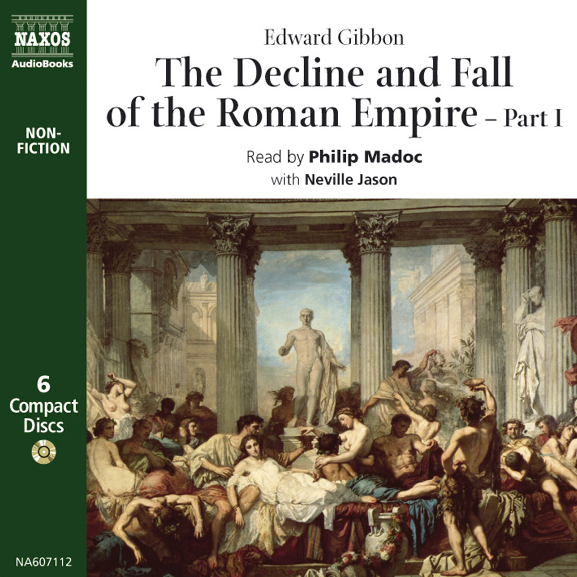 Decline & Fall of the Roman Empire – Part 1