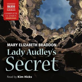 lady audley secret essays Lady audleys secret essaysthe style and genre of lady audley's secret lady audley's secret, by mary elizabeth braddon, is a novel of many elements it has been placed in many different style or genre categories since its publication.