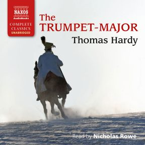 The Trumpet-Major (unabridged)