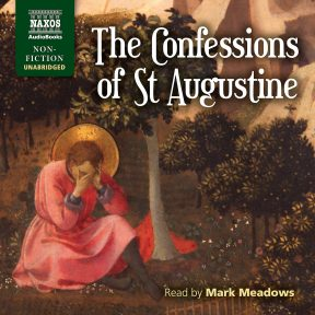 The Confessions of St Augustine (unabridged)