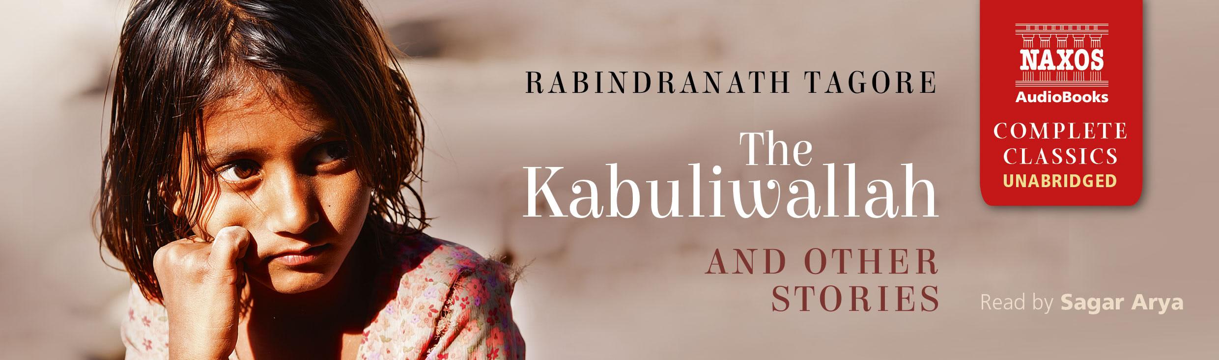 The Kabulliwallah (unabridged)
