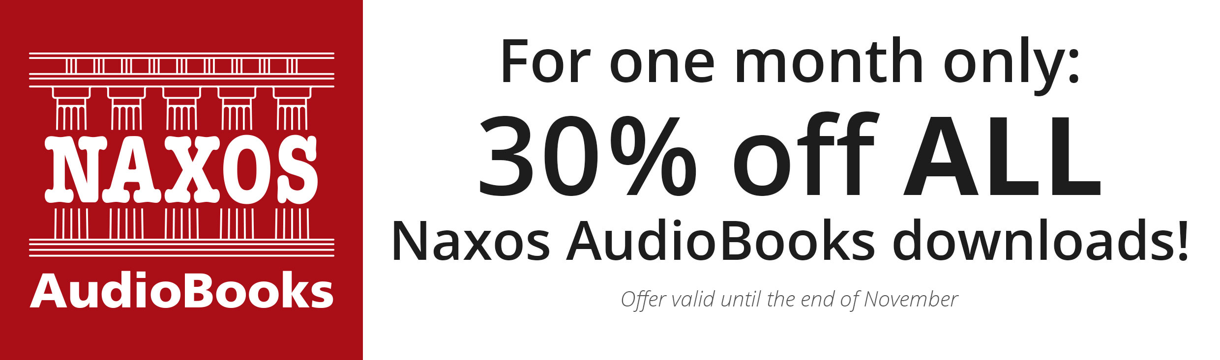 For one month only: 30% off ALL Naxos AudioBooks downloads!