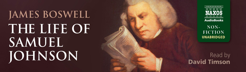 The Life of Samuel Johnson (unabridged)