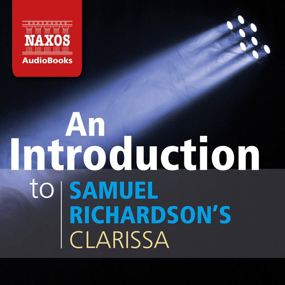 https://www.naxosaudiobooks.com/wp-content/uploads/2018/04/Clarissa_podcast.jpg