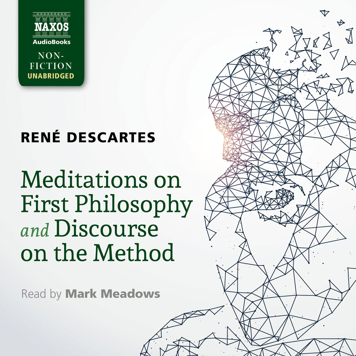 Meditations on First Philosophy and Discourse on the Method (unabridged)