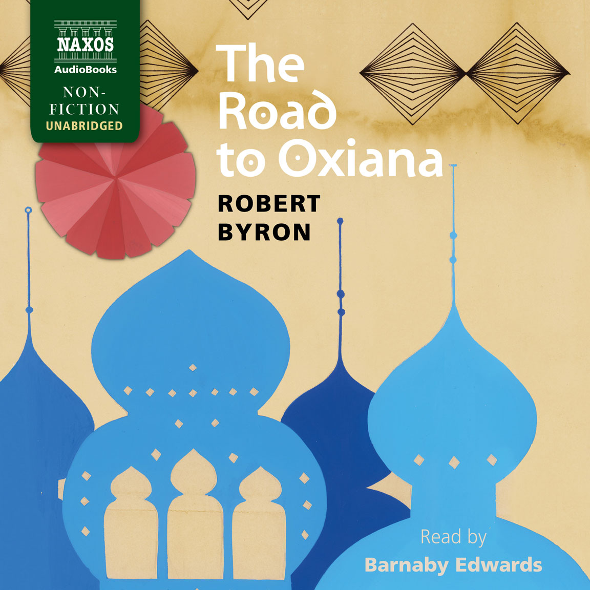 The Road to Oxiana (unabridged)