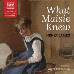 What Maisie Knew (unabridged)