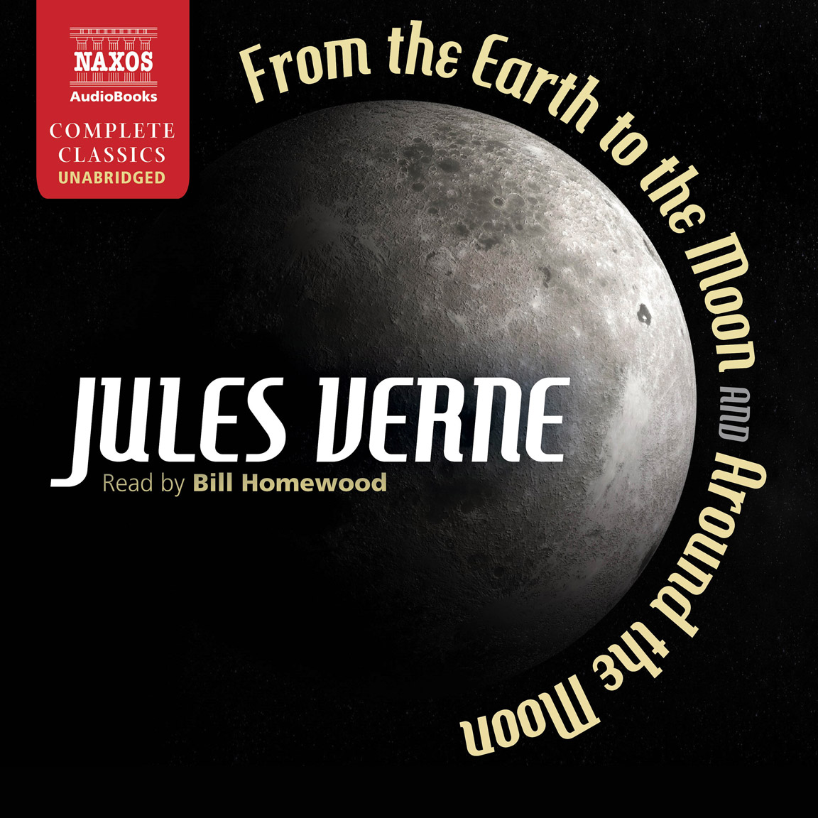 From the Earth to the Moon (unabridged)
